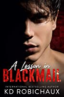 A Lesson in Blackmail: Black Mountain Academy / a Club Alias Novel