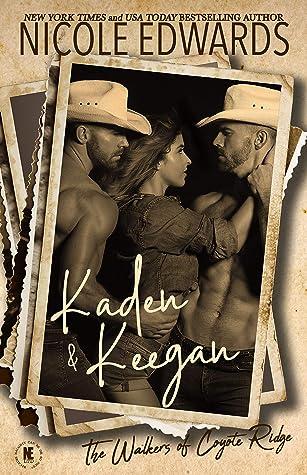 Kaden & Keegan (The Walkers of Coyote Ridge Book 9)