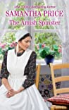 The Amish Spinster (Amish Misfits #2)