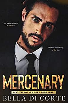 Mercenary (Gangsters of New York, #3)