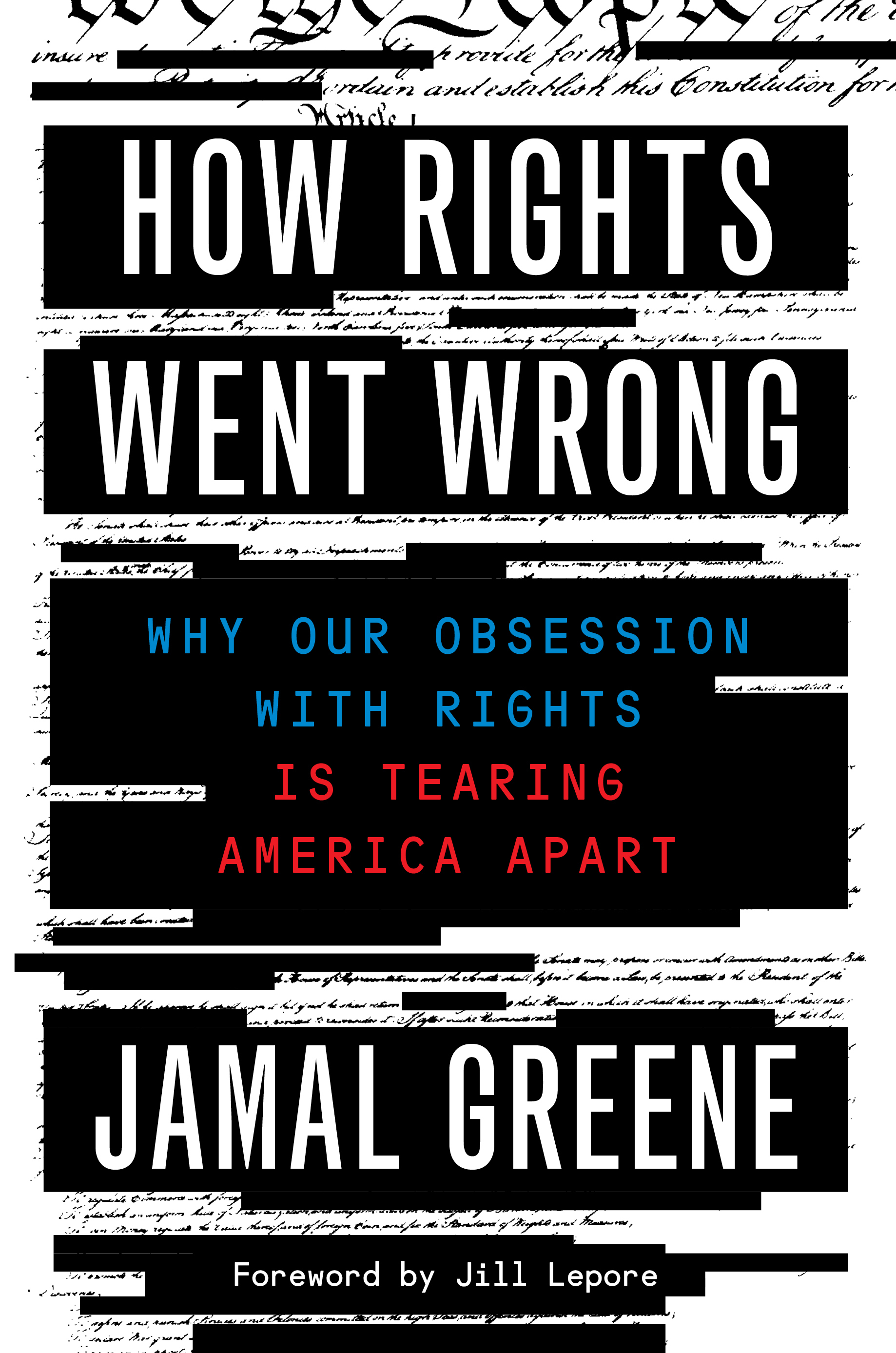 How Rights Went Wrong by Jamal Greene