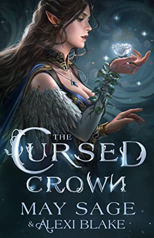 The Cursed Crown (The Darker Woods #1)