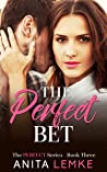 The Perfect Bet: A Marriage of Convenience Romance (The Perfect Series Book 3)