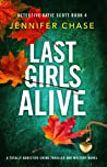 Last Girls Alive (Detective Katie Scott Book 4)