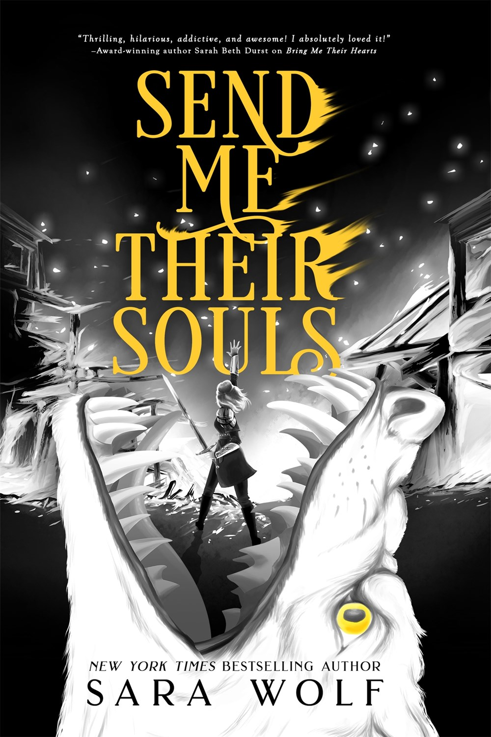 Send Me Their Souls (Bring Me Their Hearts, #3) by Sara Wolf