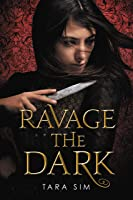 Ravage the Dark (Scavenge the Stars Book 2)