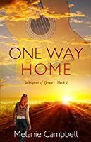 One Way Home (Whispers of Grace, #2)