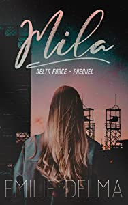 Mila (Delta Force, #0)