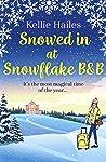 Snowed In At Snowflake B&B