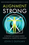Alignment Strong by John E. Quinlan