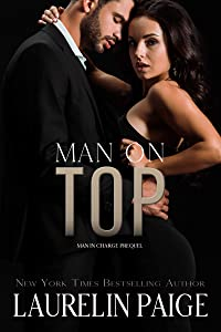Man on Top (Man in Charge Duet, #0.5)