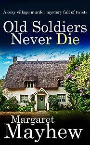 Old Soldiers Never Die (Village Mysteries #1 )
