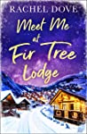 Meet Me at Fir Tree Lodge