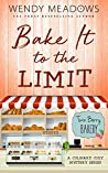Bake It to the Limit (Twin Berry Bakery #1)