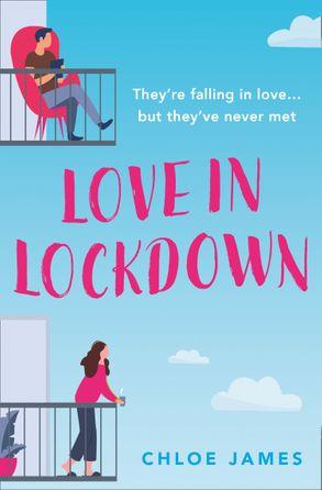 Love in Lockdown by Chloe James