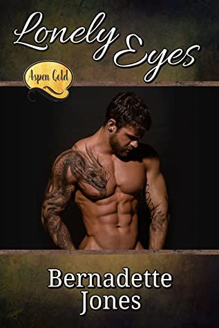 Lonely Eyes, (Aspen Gold the Series, #12
