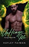 UnHinge Me (Savage Beast MC #6)