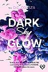 DARK Sky GLOW (Glow #4)