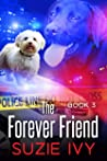 The Forever Friend (A Laci Jolett Mystery Book 3)