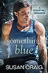 Something Blue (Cedar Hill Romance Book 1) ebook review