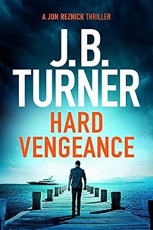 Hard Vengeance (Jon Reznick, #9)