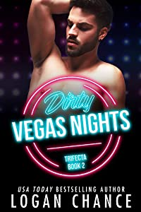 Dirty Vegas Nights (The Trifecta, #2)