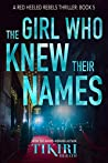 The Girl Who Knew Their Names (Red Heeled Rebels #5)