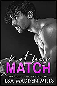 Not My Match (The Game Changers, #2)