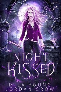 Night Kissed (Chosen Vampire Slayer, #1)