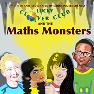 Lucky Clover Club and the Maths Monsters