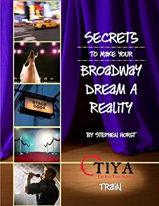 Secrets To Make Your Broadway Dream A Reality: TRAIN