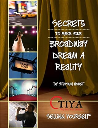 Secrets To Make Your Broadway Dream A Reality: SELLING YOURSELF