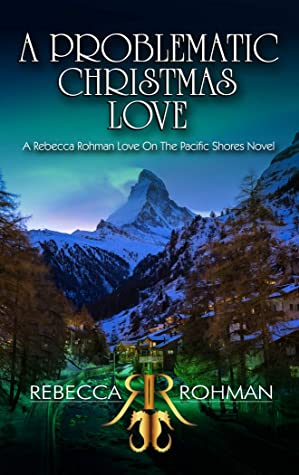 A Problematic Christmas Love (Love On The Pacific Shores, #8).