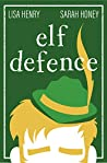 Elf Defence (Adventures in Aguillon #2)