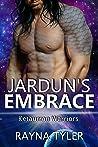 Jardun's Embrace (Ketaurran Warriors #1)