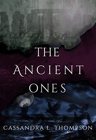 The Ancient Ones (The Ancient Ones Trilogy Book 1)