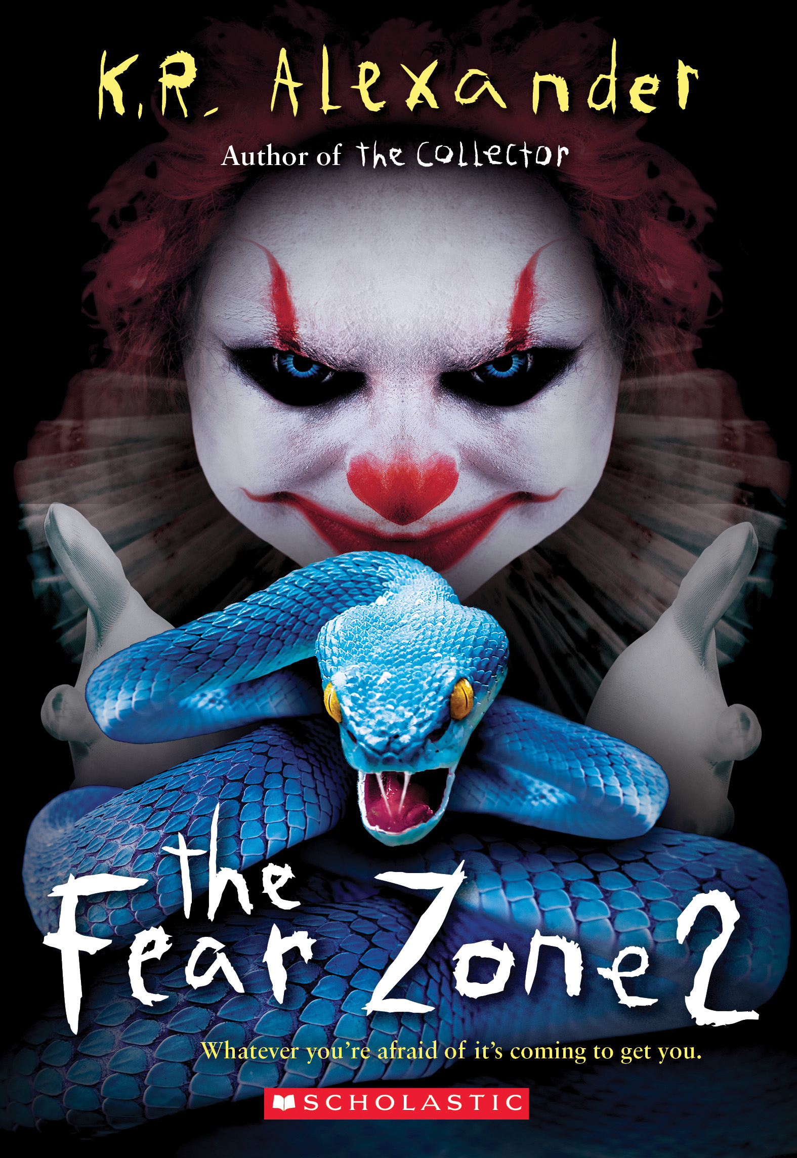 The Fear Zone 2 by K.R.  Alexander