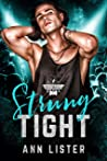 Strung Tight (The Road To Rocktoberfest, #1)