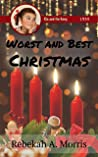 Worst and Best Christmas (Ria and the Gang)