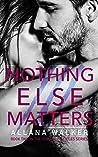 Nothing Else Matters (Demons Disciples MC #2)