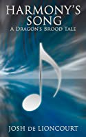 Harmony's Song — A Dragon's Brood Tale