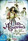 Der Fluss des Vergessens (Alea Aquarius #6)