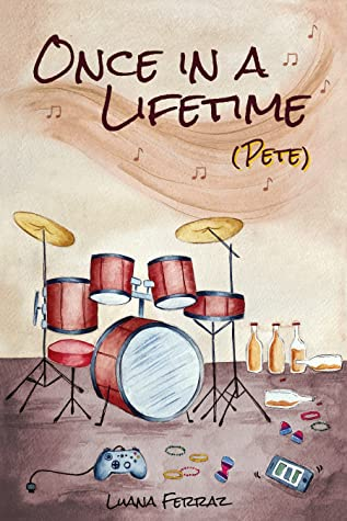 Once in a Lifetime (Pete)