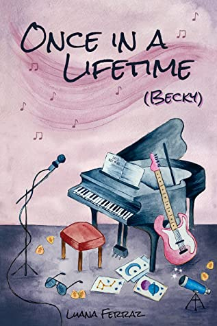 Once in a Lifetime (Becky)