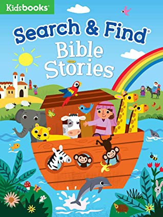 Search & Find: Bible Stories-A Fun Introduction to Bible Stories as Children Search for People, Animals, and Objects throughout Bible Scenes (My First Search & Find)