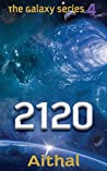 2120 (The Galaxy Series Book 4)