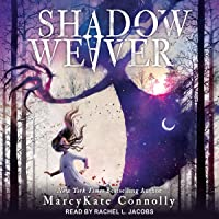 Shadow Weaver (Shadow Weaver, #1)