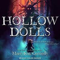 Hollow Dolls (Hollow Dolls #1)