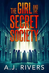 The Girl and the Secret Society (Emma Griffin FBI Mystery #9)