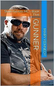 GUNNER: Steel Patriots MC - Book Five
